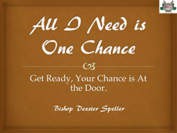All-I-Need-is-One-Chance