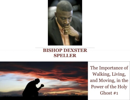 The Importance of Walking, Living, and Moving, in the Power of the Holy Ghost