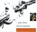 He that Overcometh (copy)