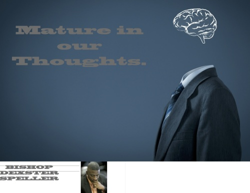 Mature in our Thoughts